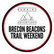 Brecon Beacons Trail Weekend 2021