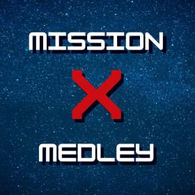 Mission X Medley