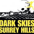 Dark Skies, Surrey Hills